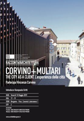 The city as a client – l'esperienza della città Racconti di architettura oab – bergamo 10 – 05 – 19 2019