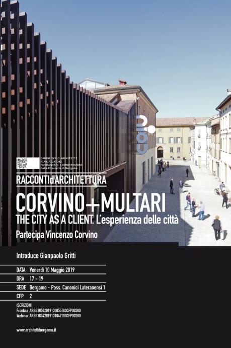 The city as a client - l'esperienza della città Racconti di architettura oab - bergamo 10 - 05 - 19 2019