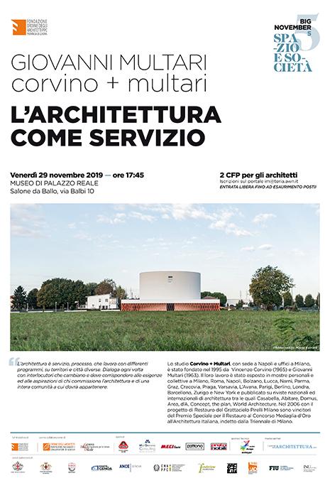 L'architettura come servizio Genova 29 – 11 - 2019 -  Corvino + Multari