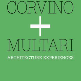 Esperienze dell'architettura corvino + multari