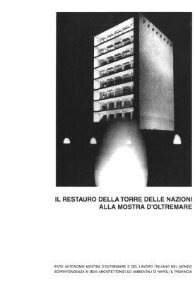 Il restauro della torre delle nazioni alla mostra d'oltremare